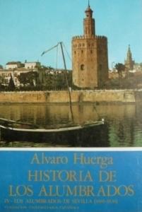 Historia de los Alumbrados - Alvaro Huerga