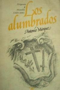 Los Alumbrados - Antonio Márquez