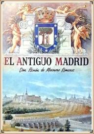 El Antiguo Madrid - Ramón de Mesonero Romanos