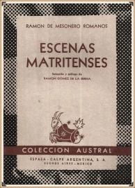 Escenas Matritenses - Mesonero Romanos