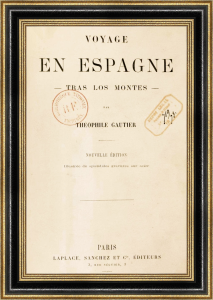 Théophile Gautier - Voyage en Espagne